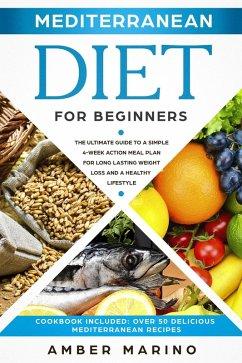 Mediterranean Diet for Beginners: The Ultimate ...