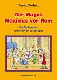 Der Magus Maximus von Rom (eBook, ePUB)