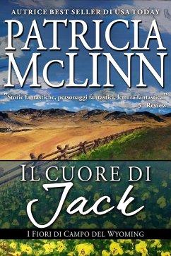 Il Cuore di Jack (Serie I Fiori di Campo del Wy...