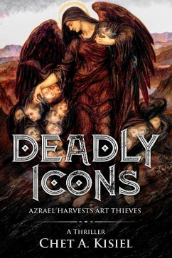 Deadly Icons: Azrael Harvests Art Thieves (eBook, ePUB)