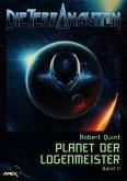 DIE TERRANAUTEN, Band 11: PLANET DER LOGENMEISTER (eBook, ePUB)