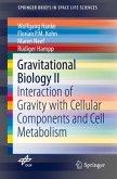 Gravitational Biology II