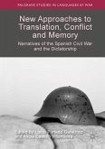 New Approaches to Translation, Conflict and Memory