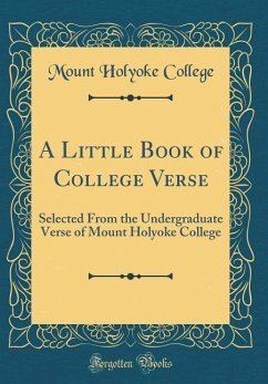 A Little Book of College Verse