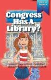 Congress Has A Library?
