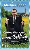 Gottes Werk und mein Beitrag