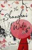The Shanghai Wife (eBook, ePUB)
