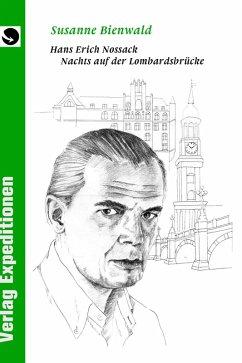 Hans Erich Nossack (eBook, ePUB) - Bienwald, Susanne