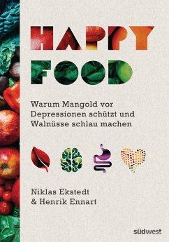Happy Food (eBook, ePUB) - Ennart, Henrik; Ekstedt, Niklas
