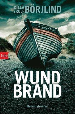 Wundbrand / Olivia Ronning & Tom Stilton Bd.5