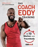 Das Coach-Eddy-Training (eBook, ePUB)