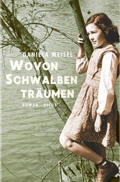 Wovon Schwalben träumen (eBook, ePUB) - Meisel, Daniela