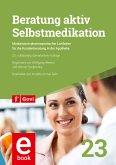 Beratung aktiv - Selbstmedikation (eBook, PDF)