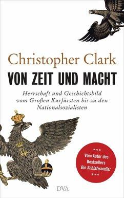 Von Zeit und Macht (eBook, ePUB) - Clark, Christopher