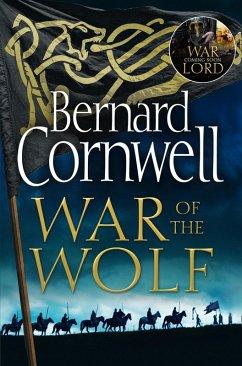War of the Wolf (The Last Kingdom Series, Book 11) (eBook, ePUB) - Cornwell, Bernard