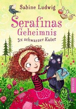 Dreimal schwarzer Kater / Serafinas Geheimnis Bd.1 (Mängelexemplar)