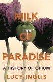 Milk of Paradise (eBook, ePUB)