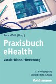 Praxisbuch eHealth (eBook, ePUB)