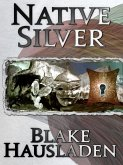 Native Silver (eBook, ePUB)