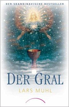 Der Gral (eBook, ePUB) - Muhl, Lars