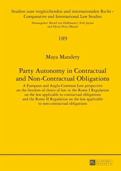 Party Autonomy in Contractual and Non-Contractual Obligations (eBook, PDF) - Mandery, Maya