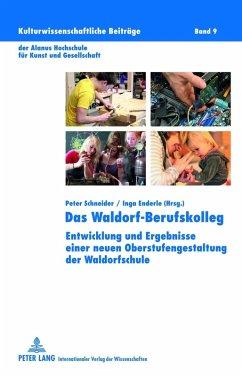 Das Waldorf-Berufskolleg (eBook, PDF)