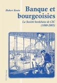 Banque et bourgeoisies (eBook, PDF)