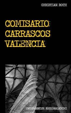 Comisario Carrascos Valencia - Roth, Christian