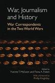 War, Journalism and History (eBook, PDF)