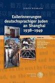 Exilerinnerungen deutschsprachiger Juden an Shanghai 1938-1949 (eBook, PDF)