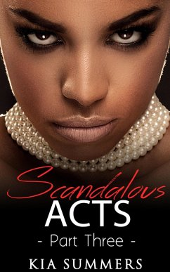 Scandalous Acts 3 (The Tianna Fox Story, #3)