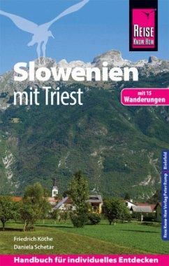Reise Know-How Reiseführer Slowenien mit Triest - mit 15 Wanderungen - Köthe, Friedrich; Schetar, Daniela