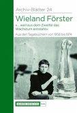 Wieland Förster. Aus den Tagebüchern von 1958 bis 1974