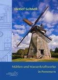 Mühlen und Wasserkraftwerke in Pommern
