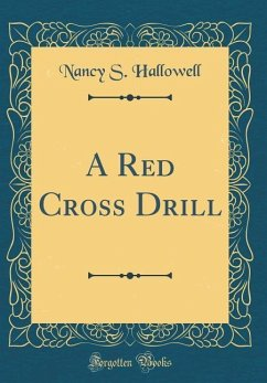 A Red Cross Drill (Classic Reprint)