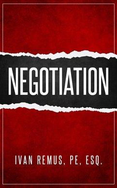 Negotiation: A Comprehensive Business Managemen...