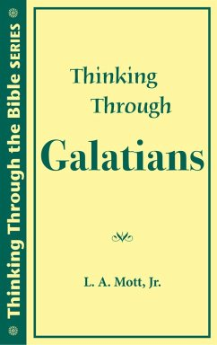 Thinking Through Galatians (Thinking Through th...