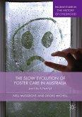The Slow Evolution of Foster Care in Australia (eBook, PDF)