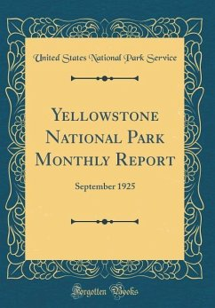 Yellowstone National Park Monthly Report