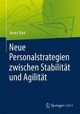 Neue Personalstrategien zwischen Stabilität und Agilität (eBook, PDF)