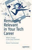 Remaining Relevant in Your Tech Career (eBook, PDF)