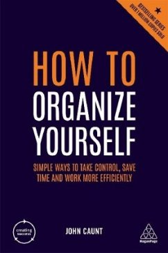 How to Organize Yourself - Caunt, John
