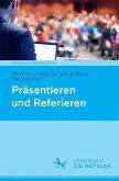 Präsentieren und Referieren (eBook, PDF)