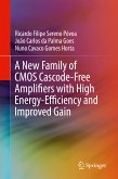 A New Family of CMOS Cascode-Free Amplifiers with High Energy-Efficiency and Improved Gain (eBook, PDF)