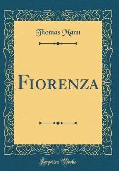 Fiorenza (Classic Reprint)