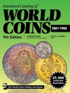 Standard Catalog of World Coins, 1801-1900 - Michael, T.