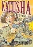 Katusha: Girl Soldier of the Great Patriotic War
