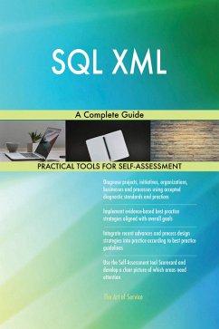 SQL XML A Complete Guide (eBook, ePUB)