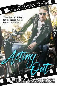 Acting Out (Hollywood, #2) (eBook, ePUB)