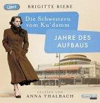 Jahre des Aufbaus / Die Schwestern vom Ku'damm Bd.1 (2 MP3-CDs)